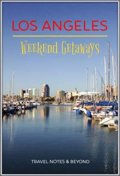 Los Angeles weekend getaways pin