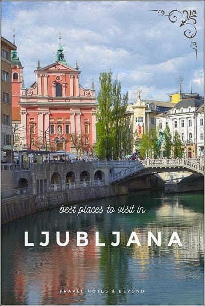 Best places to visit in Ljubljana