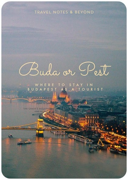 Where to stay in Budapest as a tourist: Buda or Pest?